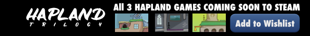 Hapland Trilogy; coming soon to Steam